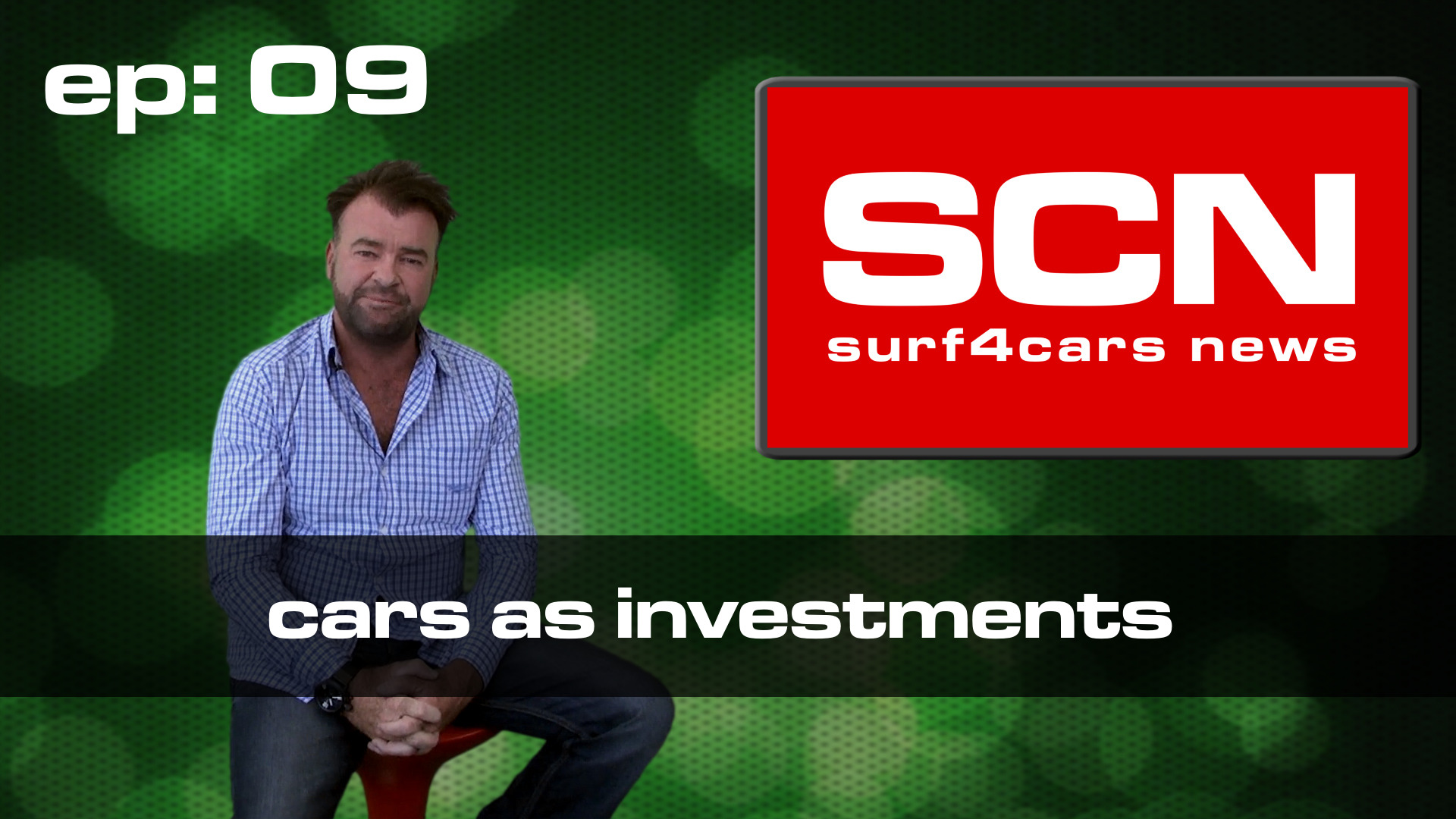 Surf4cars News ep.09 – Cars as Investments