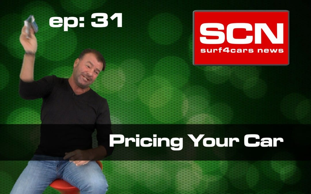 Surf4Cars News EP.31 | Pricing your car