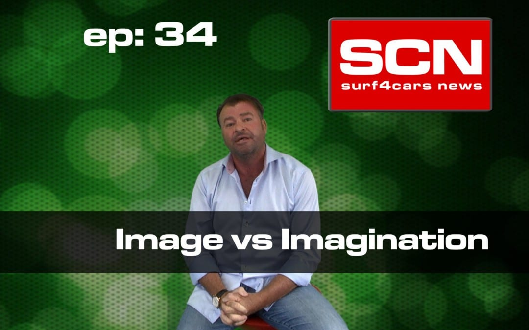 Surf4Cars News EP.34 | Image vs Imagination