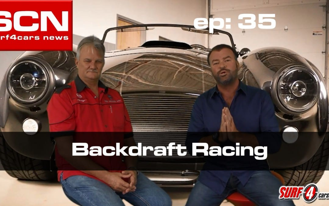 Surf4Cars News EP.35 | Backdraft Racing Cars