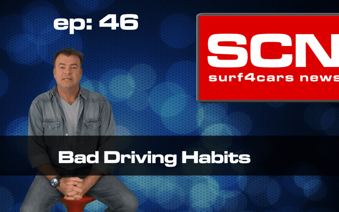 Surf4Cars News Episode 46 | Bad Driving Habbits