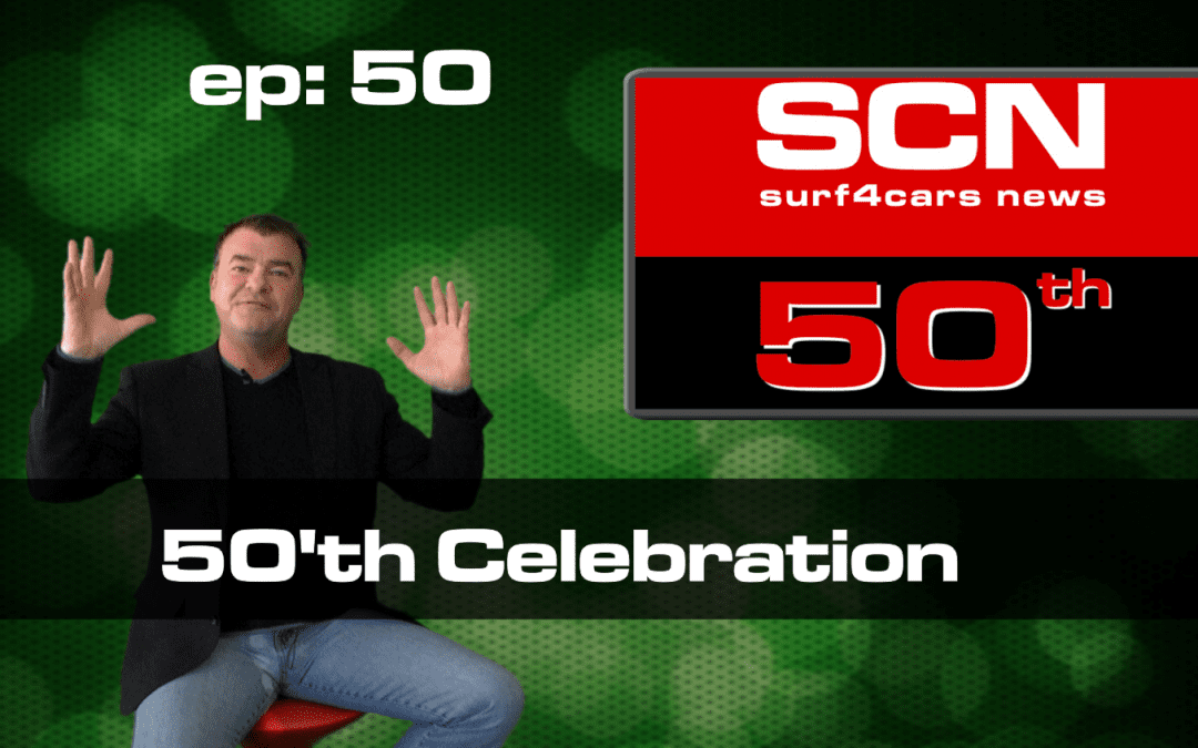 Surf4Cars News Episode 50 | 50'th Celebration