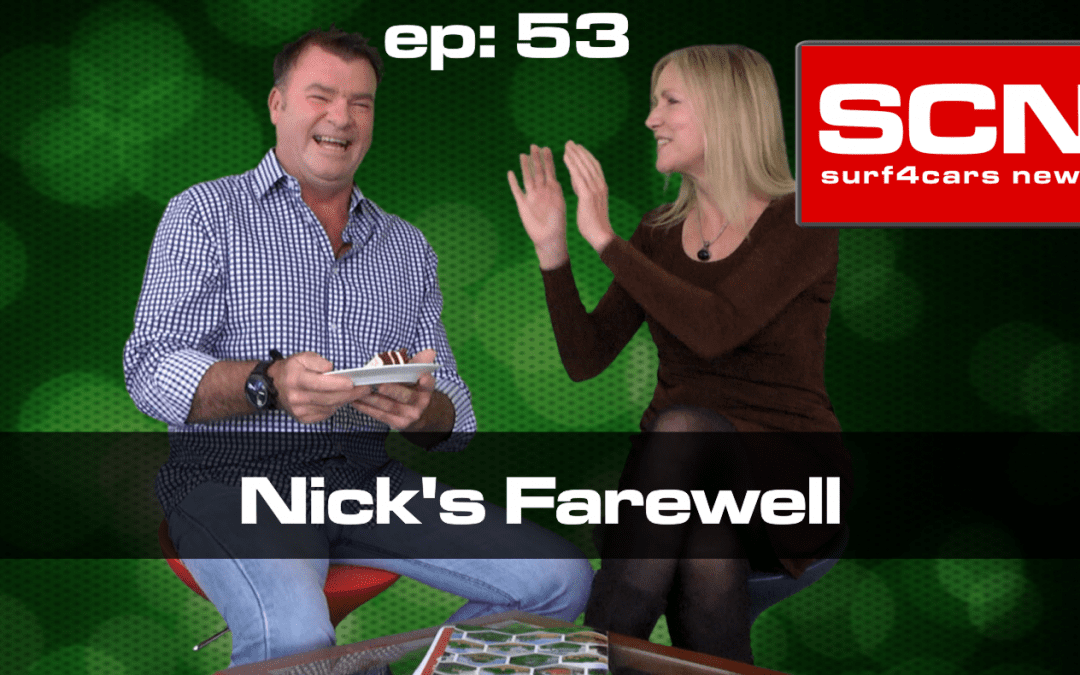 Surf4Cars News Episode 53 | Nick's Farewell