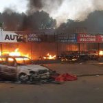 Dealerships Burnt Down in Recent Xenophobic Attacks